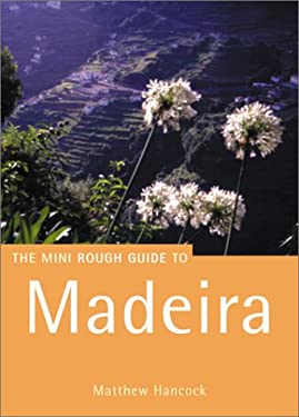 The Rough Guide to Madeira 1 9781858287270