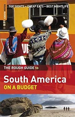 The Rough Guide to South America on a Budget 9781858288185