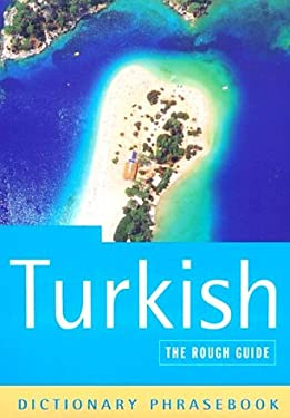 The Rough Guide to Turkish Dictionary Phrasebook 2 9781858287515