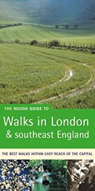 The Rough Guide to Walks in London and Southeast England 9781858289380