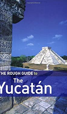The Rough Guide to the Yucatan 9781858288055