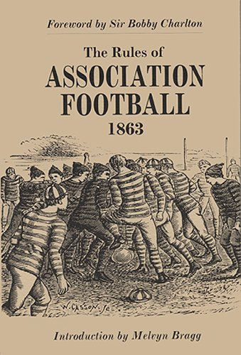 The Rules of Association Football, 1863 9781851243754