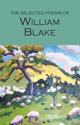 Selected Poems of William Blake 9781853264528