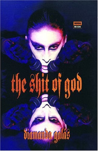 The Shit of God: The Texts of Diamanda Galas 9781852424329