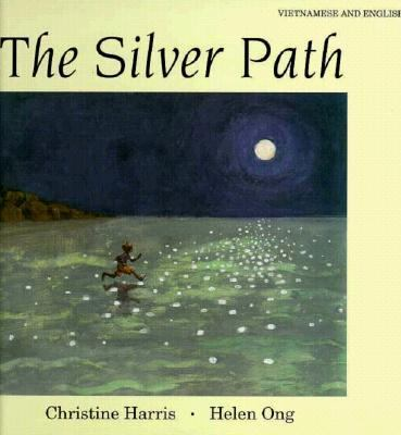 Silver Path: Vietnamese/English 9781854303271