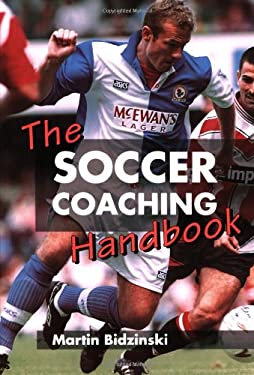 The Soccer Coaching Handbook 9781852239732
