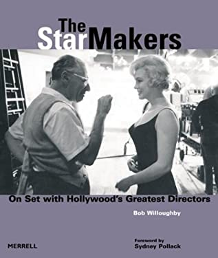 The Star Makers: On Set with Hollywood's Greatest Directors 9781858942339