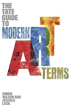 The Tate Guide to Modern Art Terms 9781854377500