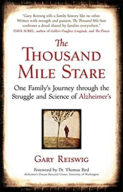 The Thousand Mile Stare: Our Family's Journey Through the Struggle and Science of Alzheimer's 9781857885361