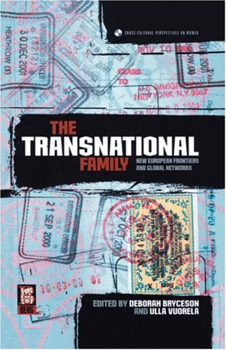 The Transnational Family: New European Frontiers and Global Networks 9781859736814