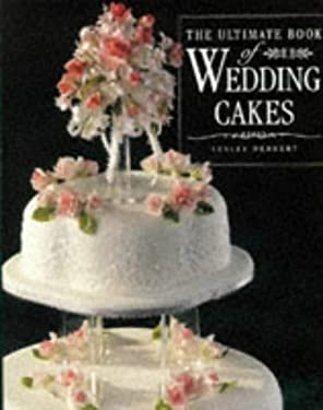 The Ultimate Book of Wedding Cakes 9781853917028