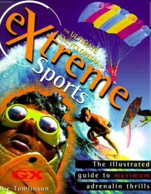 The Ultimate Encyclopedia of Extreme Sports 9781858681924