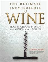 The Ultimate Encyclopedia of Wine: How to Choose & Enjoy the Wines of the World 7588567