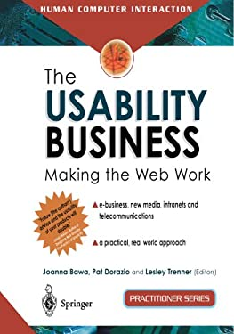 The Usability Business: Making the Web Work 9781852334840