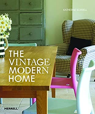 The Vintage Modern Home 9781858945279