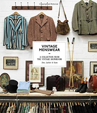 Vintage Menswear: A Collection from the Vintage Showroom 9781856698832