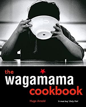The Wagamama Cookbook 9781856266499