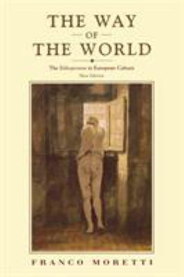 The Way of the World: The Bildungsroman in European Culture 9781859842980