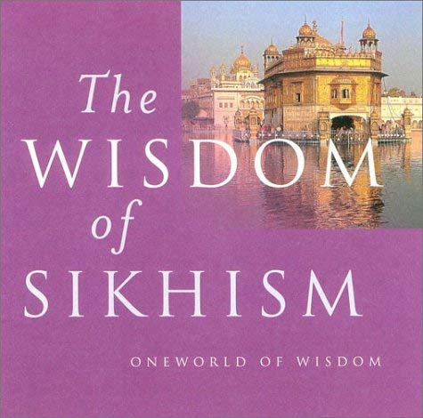 The Wisdom of Sikhism 9781851682805