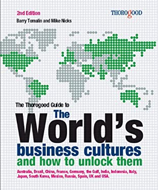 The World's Business Cultures and How to Unlock Them 9781854186850