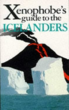 The Xenophobe's Guide to the Icelanders 9781853047794