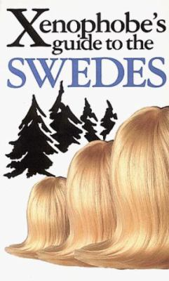 The Xenophobe's Guide to the Swedes 9781853047411