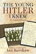 The Young Hitler I Knew 9781853676949