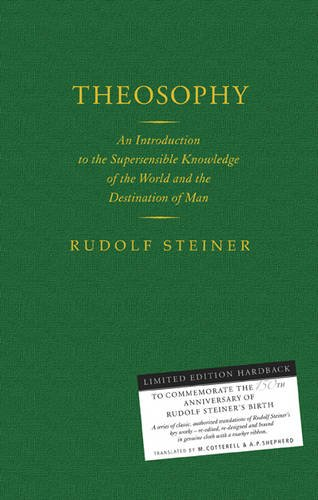 Theosophy: An Introduction to the Supersensible Knowledge of the World and the Destination of Man 9781855842540
