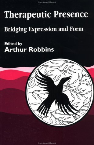 Therapeutic Presence: Bridging Expression and Form 9781853025594