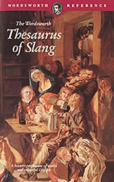 Thesaurus of Slang 9781853263606