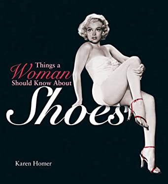 Things a Woman Should Know about Shoes 9781853756351