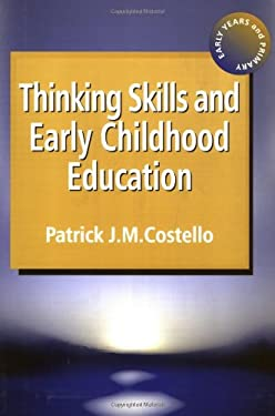 Thinking Skills and Early Child Ed
