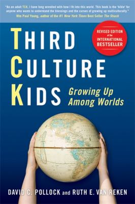 Third Culture Kids: Growing Up Among Worlds 9781857885255