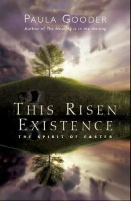 This Risen Existence: The Spirit of Easter 9781853119965