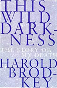 This Wild Darkness: The Story of My Death
