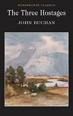 Three Hostages - Buchan, John