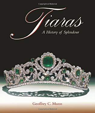 Tiaras - A History of Splendour 9781851493753