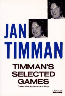 Timman's Selected Games 9781857441215