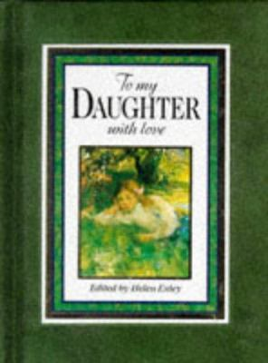 To My Daughter, with Love 9781850155010