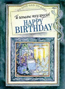 To Someone Very Special Happy Birthday: Over 60's 9781850159322