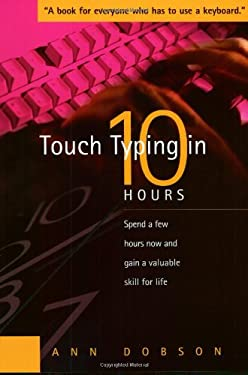 Touch Typing in Ten Hours 9781857038279