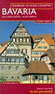Touring in Wine Country: Bavaria: Including Baden and Wurttemberg 9781857328745