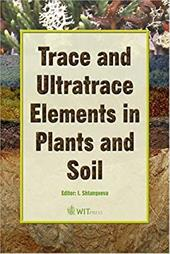 Trace and Ultratrace Elements in Plants and Soil