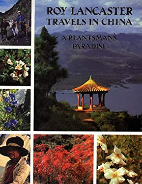 Travels in China: A Plantsman's Paradise 9781851490196