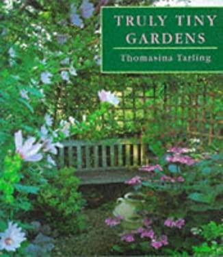 Truly Tiny Gardens 9781850297147