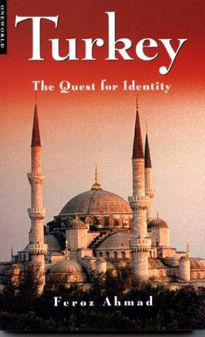 Turkey: The Quest for Identity 9781851682416