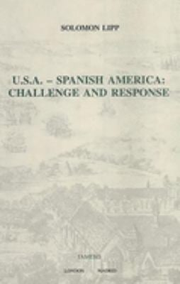 U.S.A. - Spanish America: Challenge and Response 9781855660335