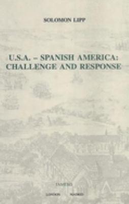 U.S.A. - Spanish America: Challenge and Response 9781855660335