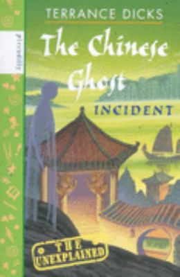 Unexplained Chinese Ghost Incident (Unexplained S.) 9781853406065
