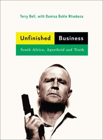 Unfinished Business: South Africa, Apartheid and Truth 9781859845455